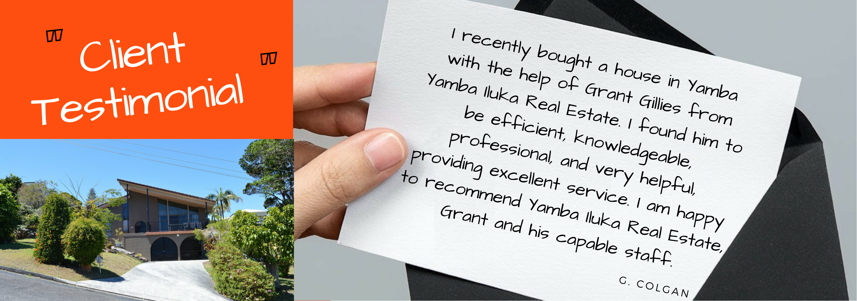 I recently bought a house in Yamba with the help of Grant Gillies from Yamba Iluka Real Estate. I found him to be efficient, knowledgeable, professional, and very helpful, providing excellent service. I am happy to recommend Yamba Iluka Real Estate, Grant and his capable staff. G Colgan